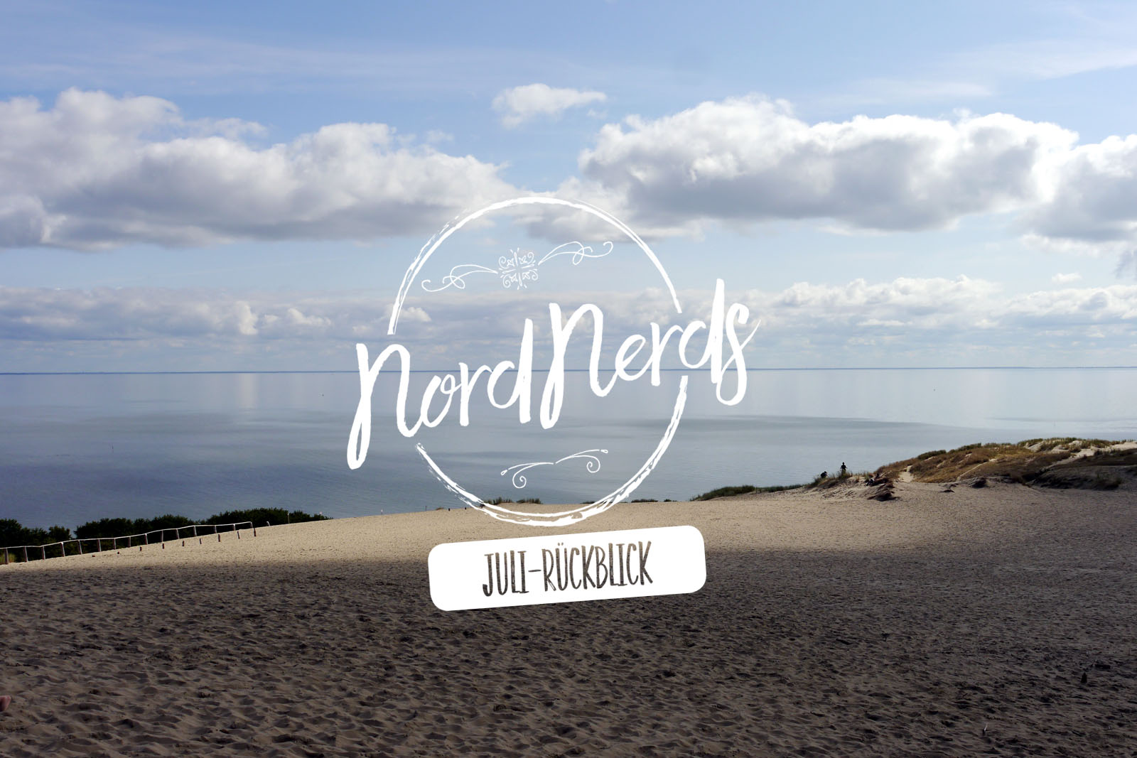 NordNerds Monatsrueckblick Juli 2020